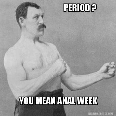 Anal Period 12