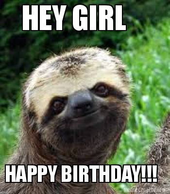 Happy birthday sloth meme - photo#42