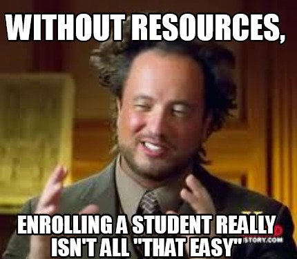 Meme Creator - Without resources, enrolling a student ...