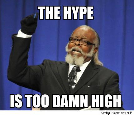 Hype high