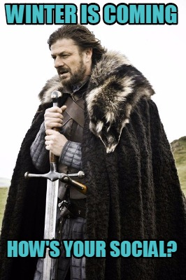 winter is coming - meme - Really Social